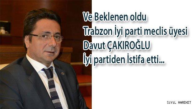 Çakıroğlu İyi partiden İstifa Etti