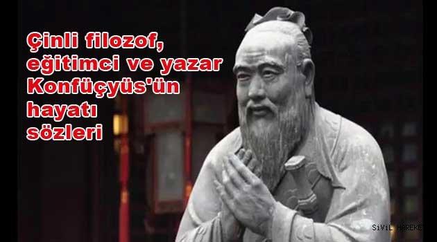 Çinli filozof, eğitimci ve yazar Konfüçyüs'ün hayatı