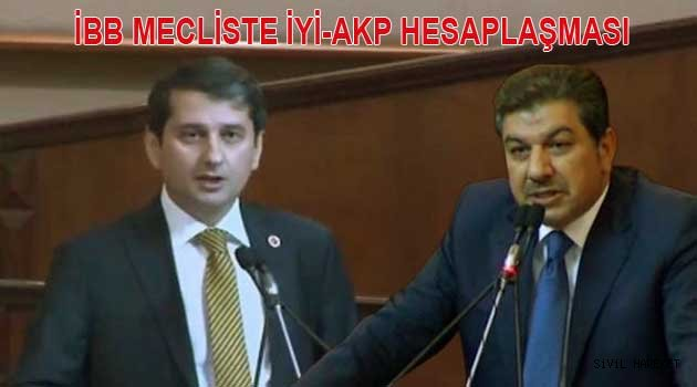 İBB Mecliste İYİ parti Akp'nin 25 yılını özetledi