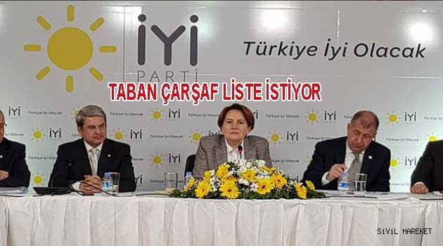 İYİ Parti Tabanı Çarşaf Liste