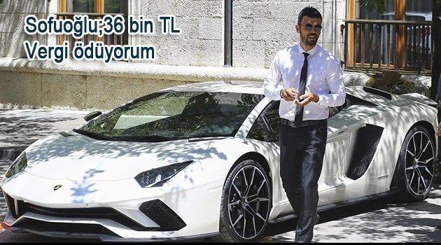 K. Sofuoğlu 5 Milyonluk Lamborghini savunması