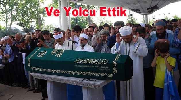 Mirzabeyoğlu'nu Ebedi Aleme yolcu ettik