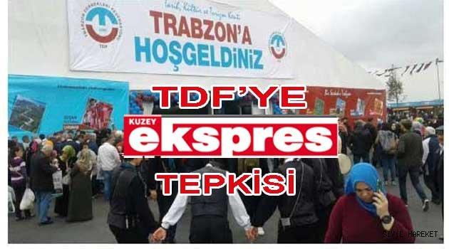 Trabzon'dan TDF'ye Haklı Tepki