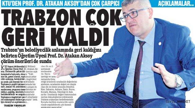 Trabzon'a Başkan Prof. Dr. Atakan Aksoy