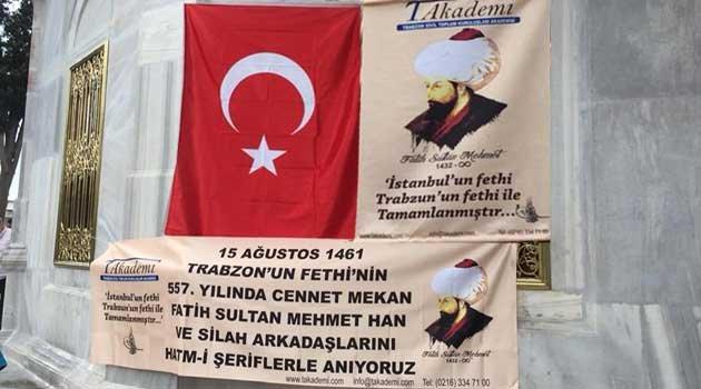 Trabzon'un fethi ve 15 Ağustos Gerçeği