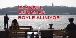 İstanbul Böyle gitti