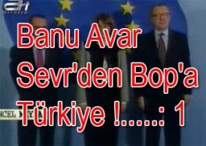Banu Avar - Sevr'den Bop'a Türkiye !
