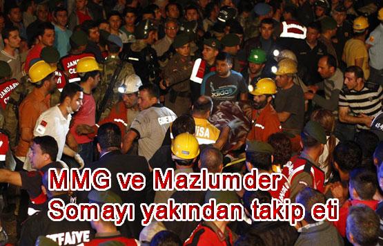 MMG ve Mazlumder Somayı yakından takip etti